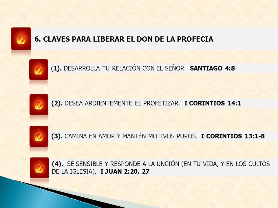 6. CLAVES PARA LIBERAR EL DON DE LA PROFECIA