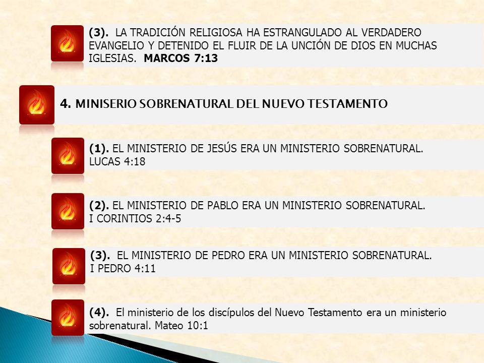 4. MINISERIO SOBRENATURAL DEL NUEVO TESTAMENTO