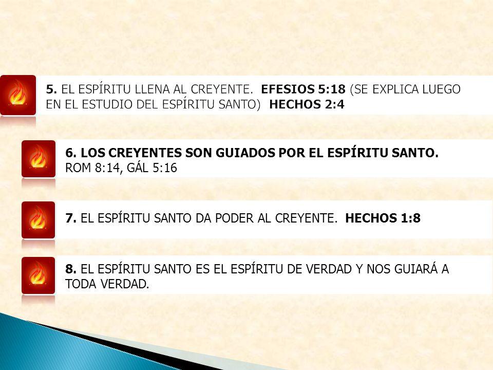 5. EL ESPÍRITU LLENA AL CREYENTE
