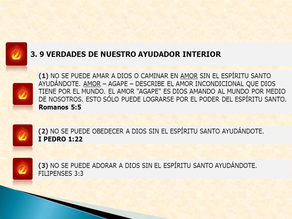 3. 9 VERDADES DE NUESTRO AYUDADOR INTERIOR