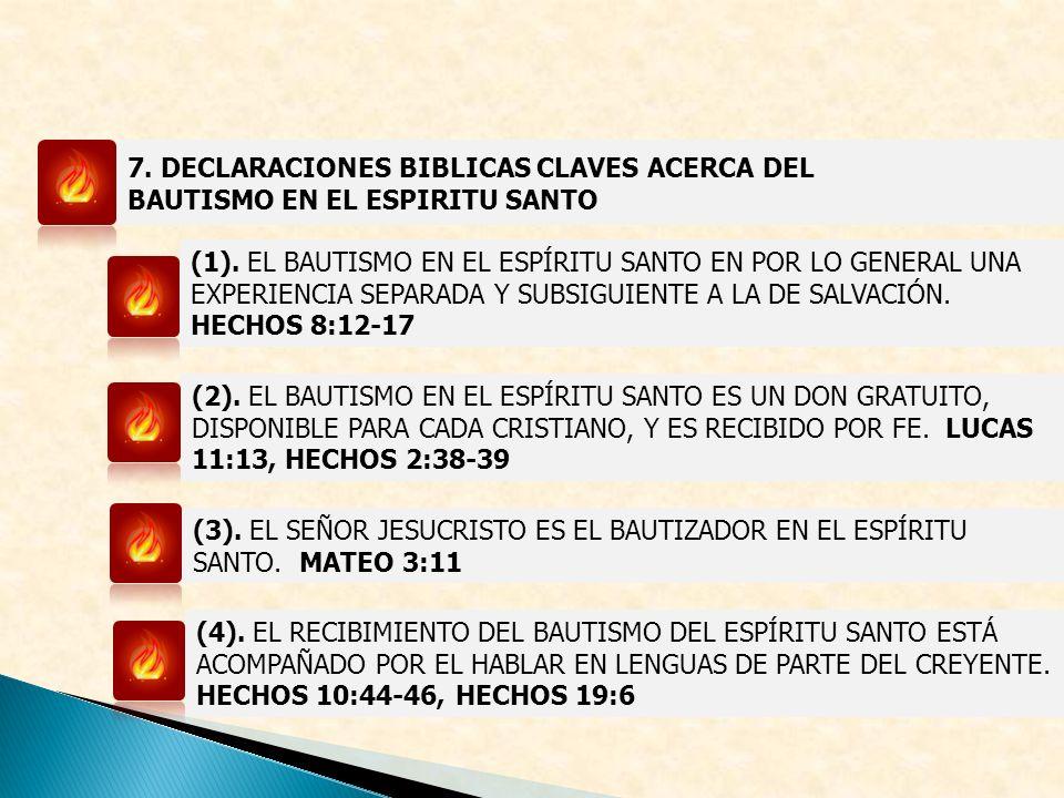 7. DECLARACIONES BIBLICAS CLAVES ACERCA DEL