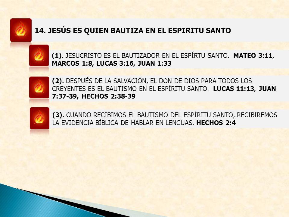 14. JESÚS ES QUIEN BAUTIZA EN EL ESPIRITU SANTO