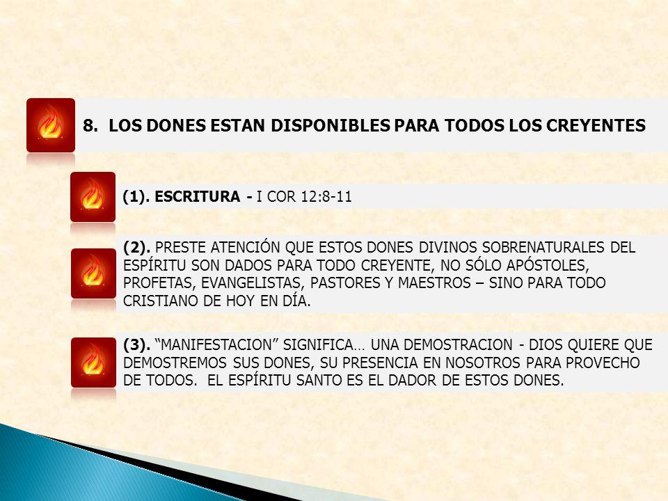 8. LOS DONES ESTAN DISPONIBLES PARA TODOS LOS CREYENTES