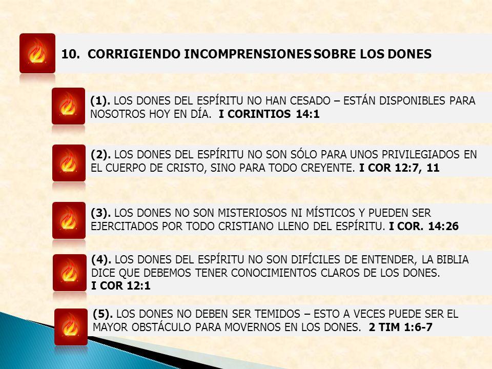 10. CORRIGIENDO INCOMPRENSIONES SOBRE LOS DONES