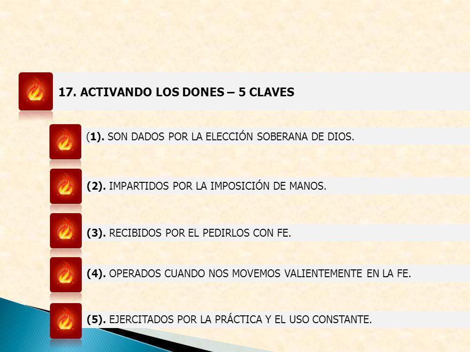 17. ACTIVANDO LOS DONES – 5 CLAVES