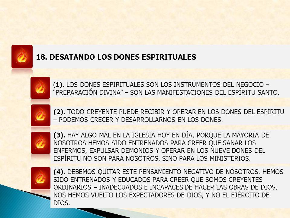 18. DESATANDO LOS DONES ESPIRITUALES