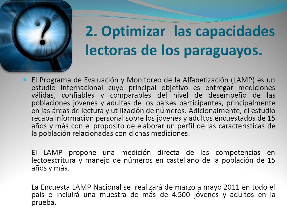 2. Optimizar las capacidades lectoras de los paraguayos.