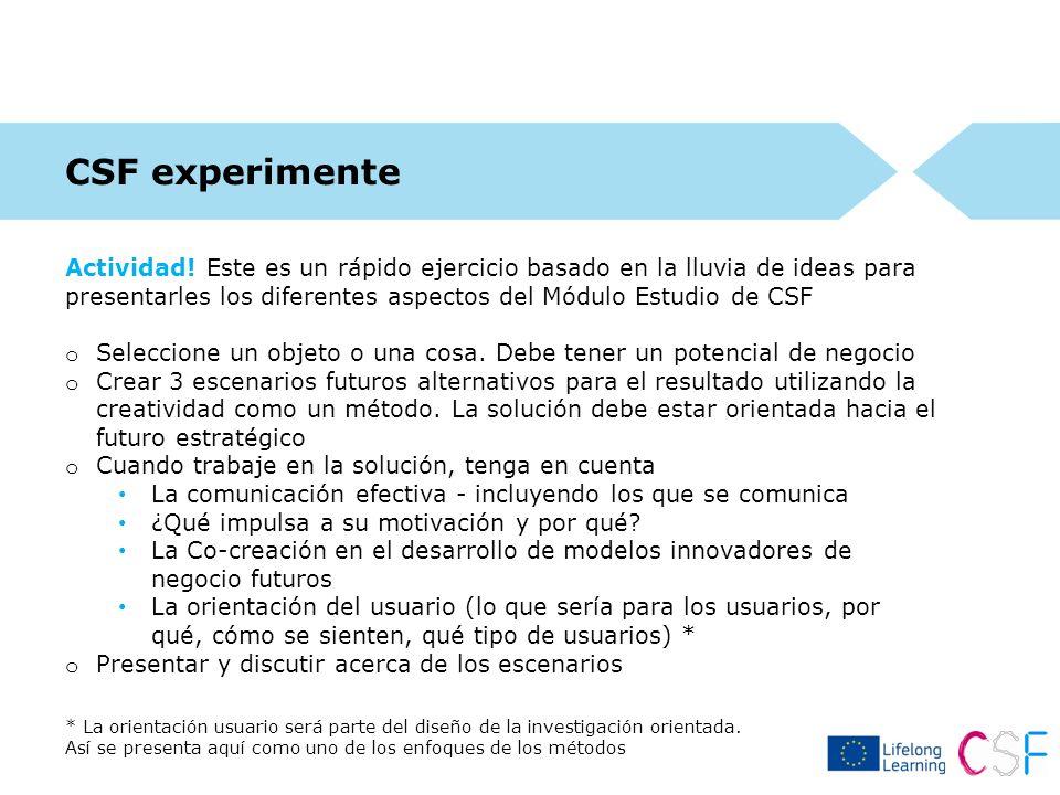 CSF experimente