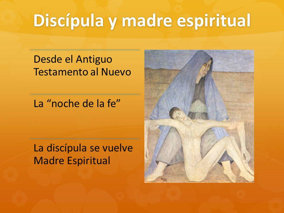 Discípula y madre espiritual