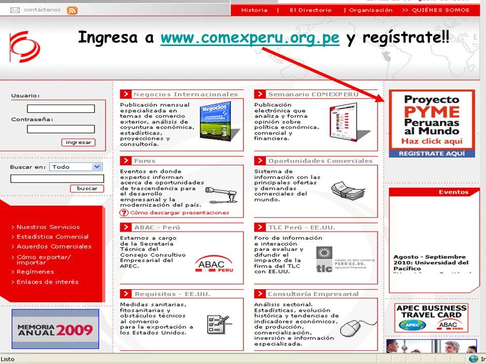 Ingresa a www.comexperu.org.pe y regístrate!!