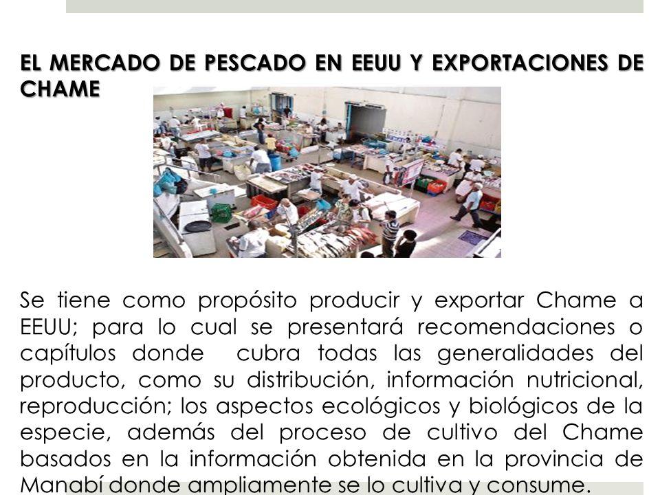EL MERCADO DE PESCADO EN EEUU Y EXPORTACIONES DE CHAME