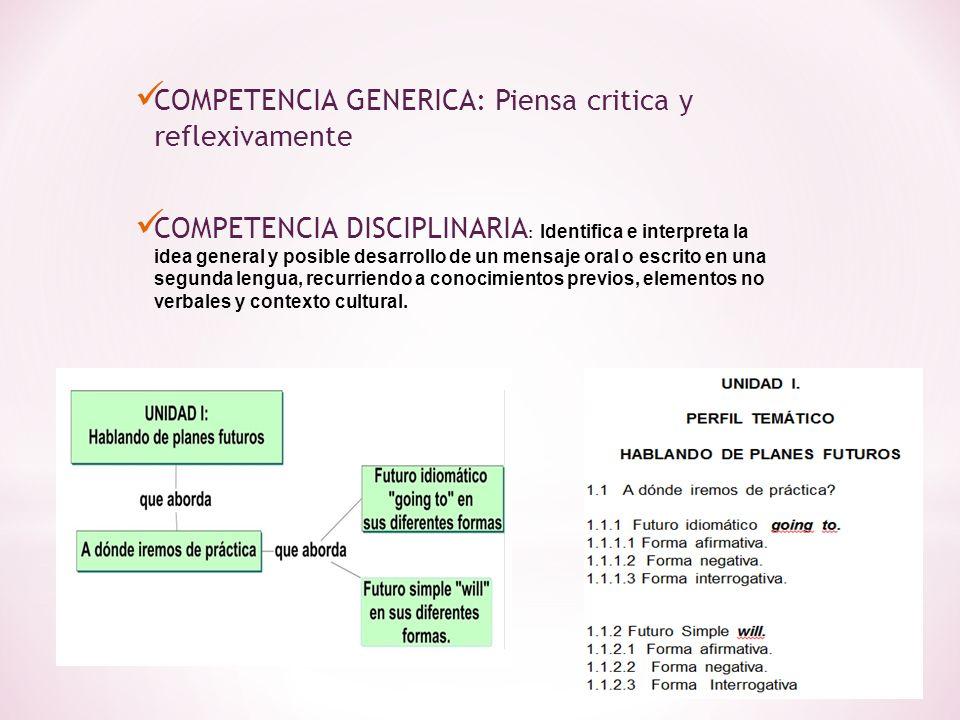 COMPETENCIA GENERICA: Piensa critica y reflexivamente