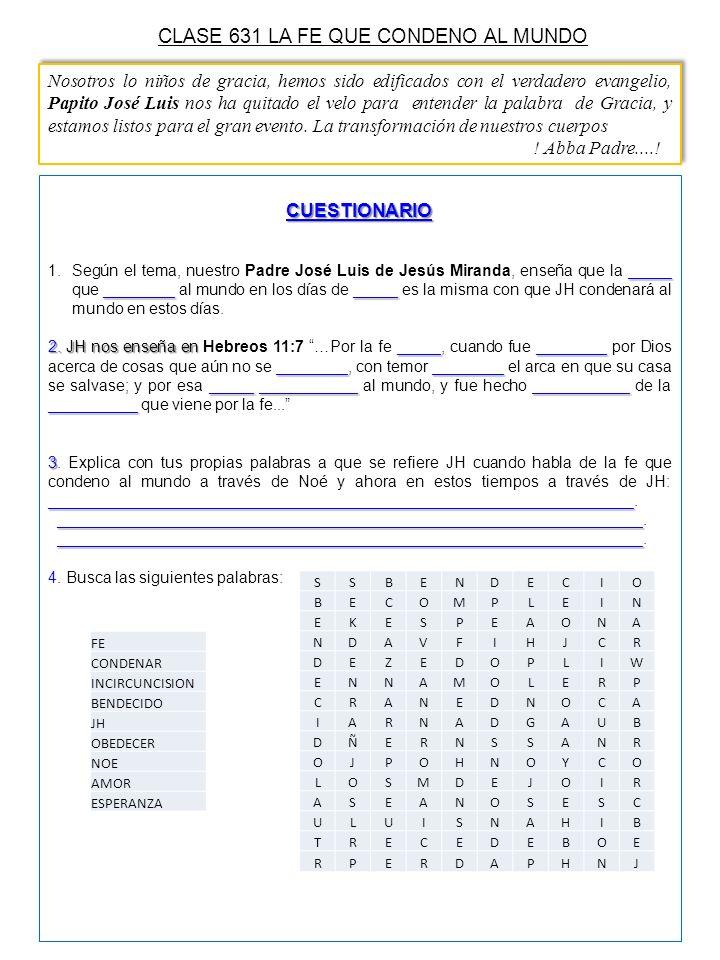 CLASE 631 LA FE QUE CONDENO AL MUNDO