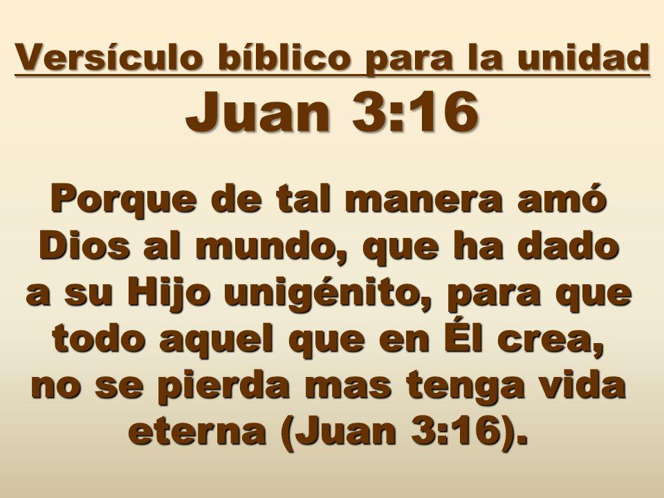 Versículo bíblico para la unidad Juan 3:16