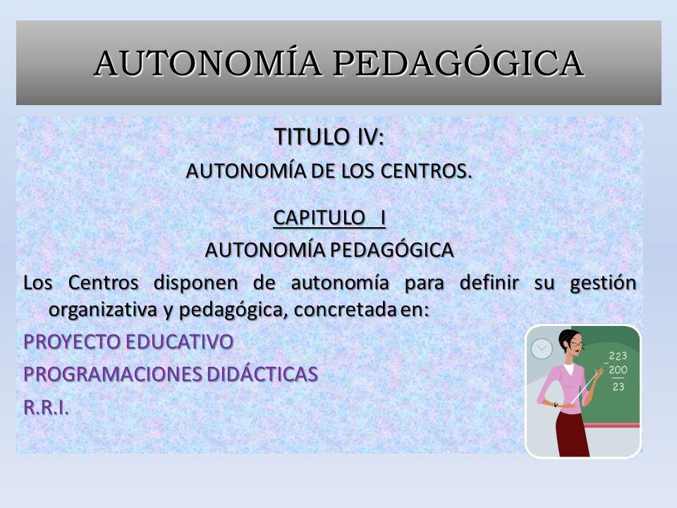 AUTONOMÍA DE LOS CENTROS.