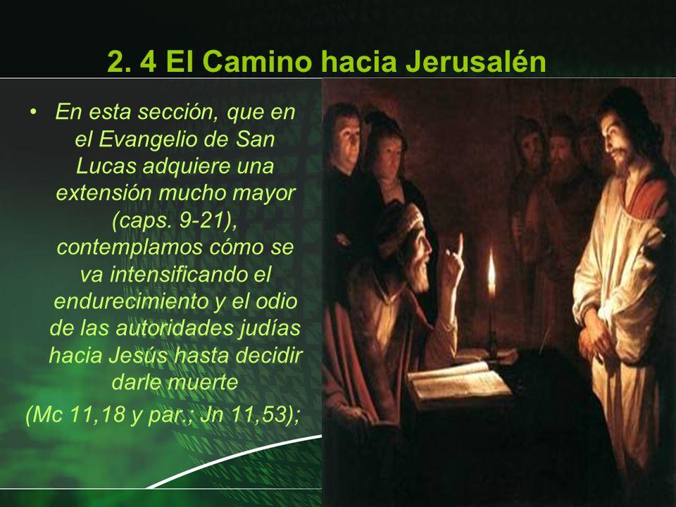 2. 4 El Camino hacia Jerusalén