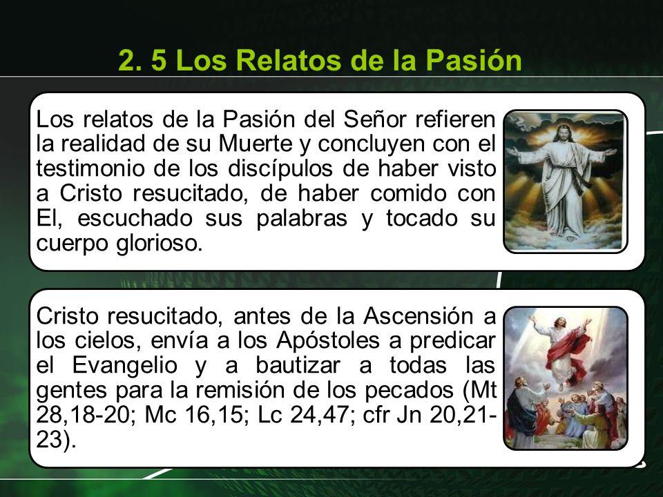 2. 5 Los Relatos de la Pasión