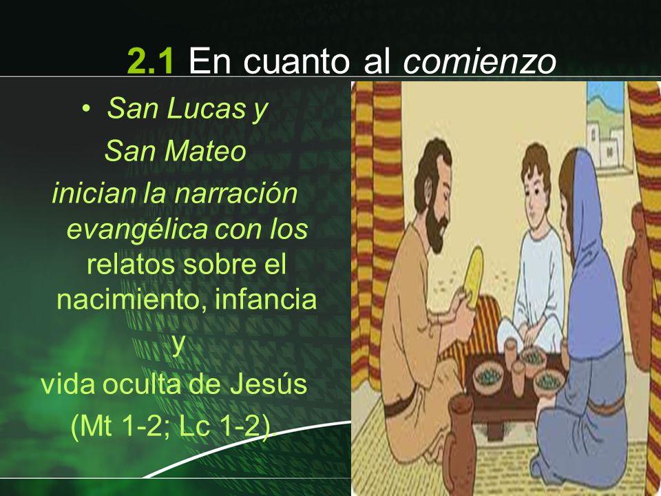 2.1 En cuanto al comienzo San Lucas y San Mateo