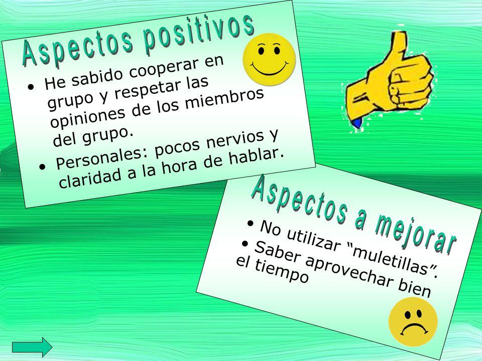 Aspectos positivos Aspectos a mejorar