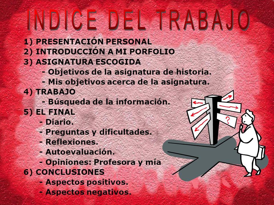 INDICE DEL TRABAJO 1) PRESENTACIÓN PERSONAL