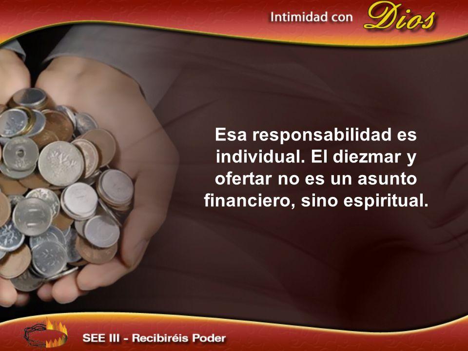 Esa responsabilidad es individual