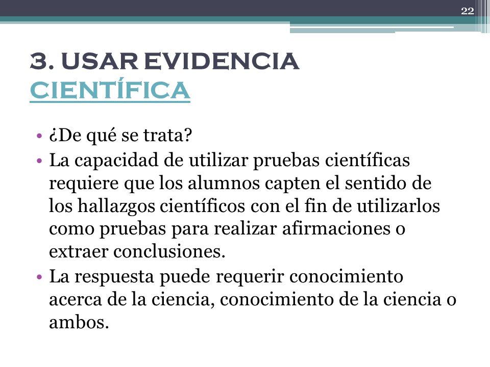 3. USAR EVIDENCIA CIENTÍFICA