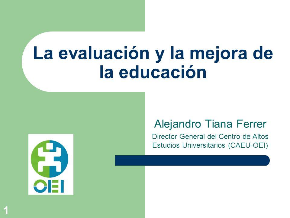 La evaluación y la mejora de la educación