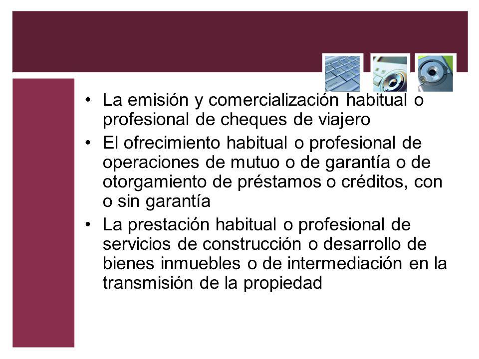 La emisión y comercialización habitual o profesional de cheques de viajero