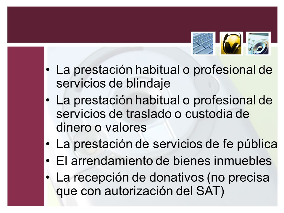 La prestación habitual o profesional de servicios de blindaje