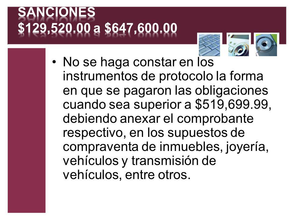 SANCIONES $129,520.00 a $647,600.00