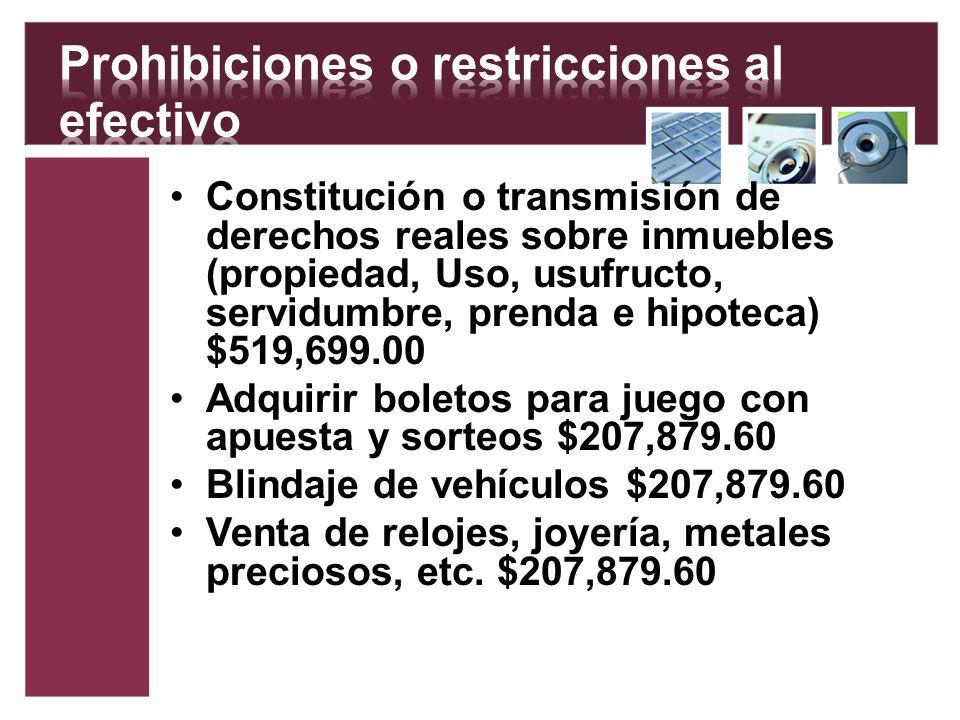 Prohibiciones o restricciones al efectivo