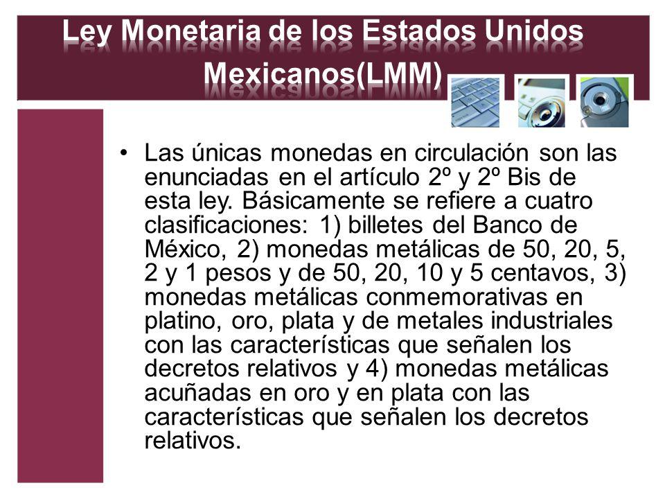Ley Monetaria de los Estados Unidos Mexicanos(LMM)