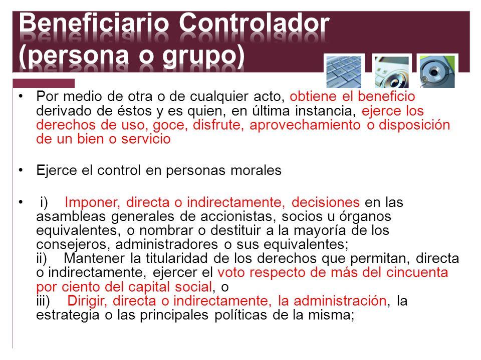 Beneficiario Controlador (persona o grupo)