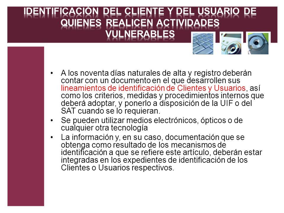 IDENTIFICACIÓN DEL CLIENTE Y DEL USUARIO DE QUIENES REALICEN ACTIVIDADES VULNERABLES