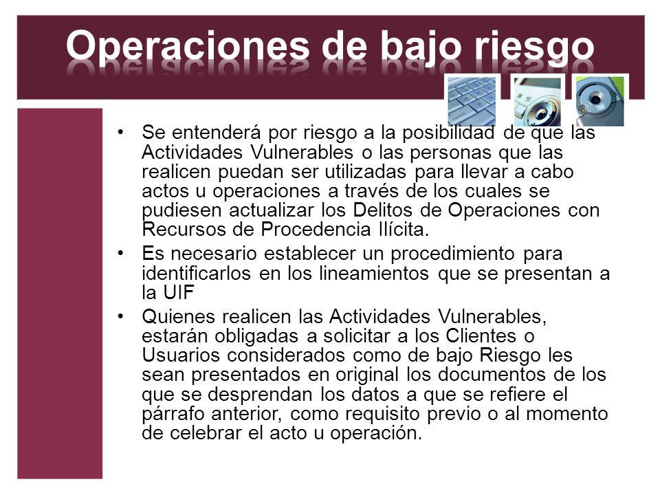 Operaciones de bajo riesgo