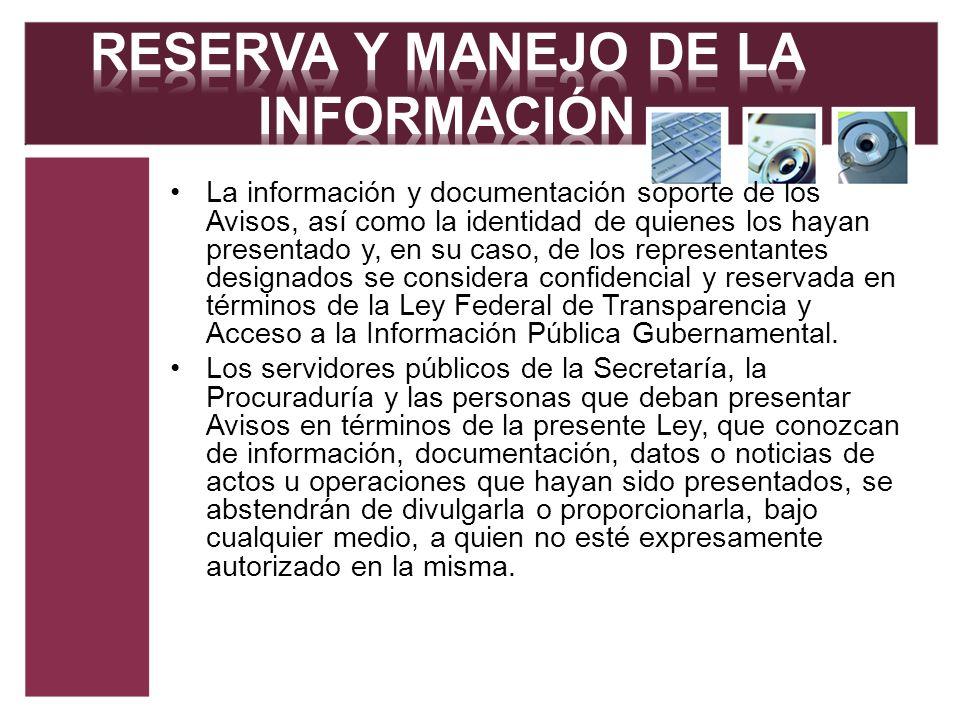 RESERVA Y MANEJO DE LA INFORMACIÓN