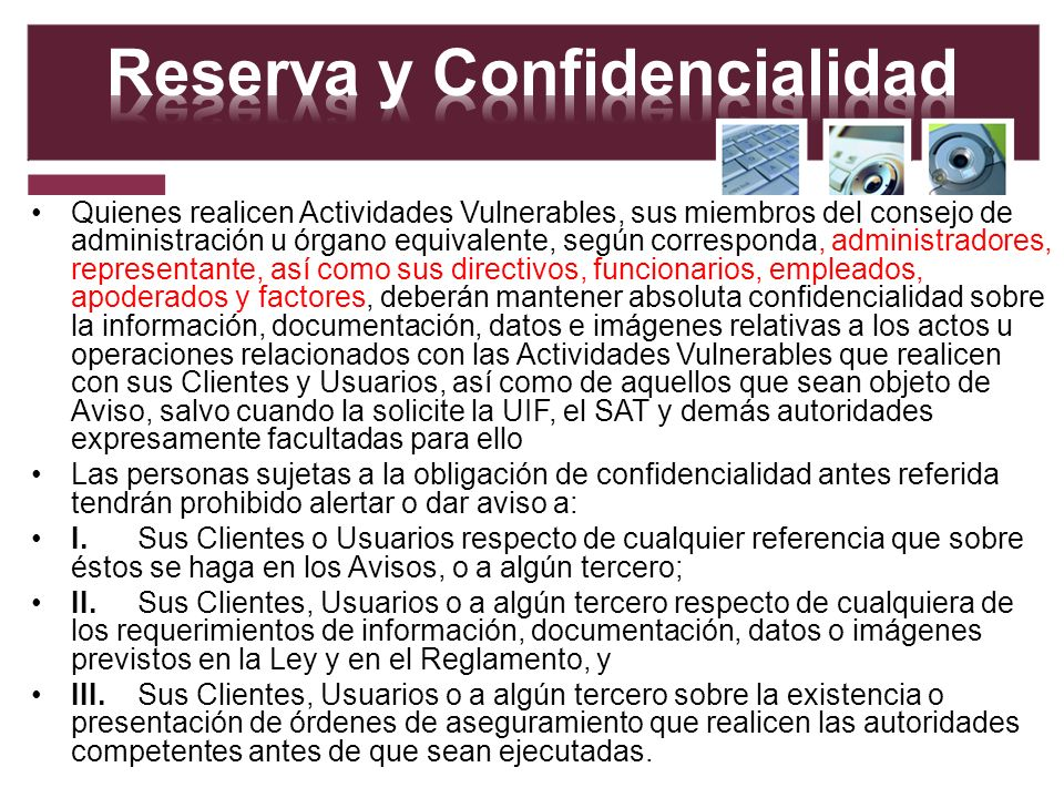 Reserva y Confidencialidad