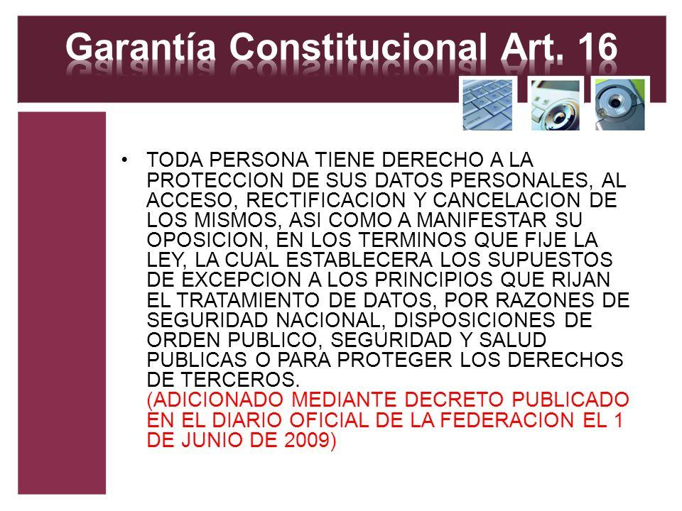 Garantía Constitucional Art. 16