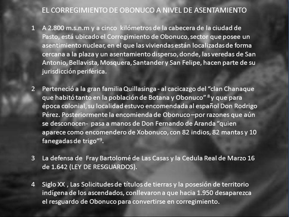 EL CORREGIMIENTO DE OBONUCO A NIVEL DE ASENTAMIENTO