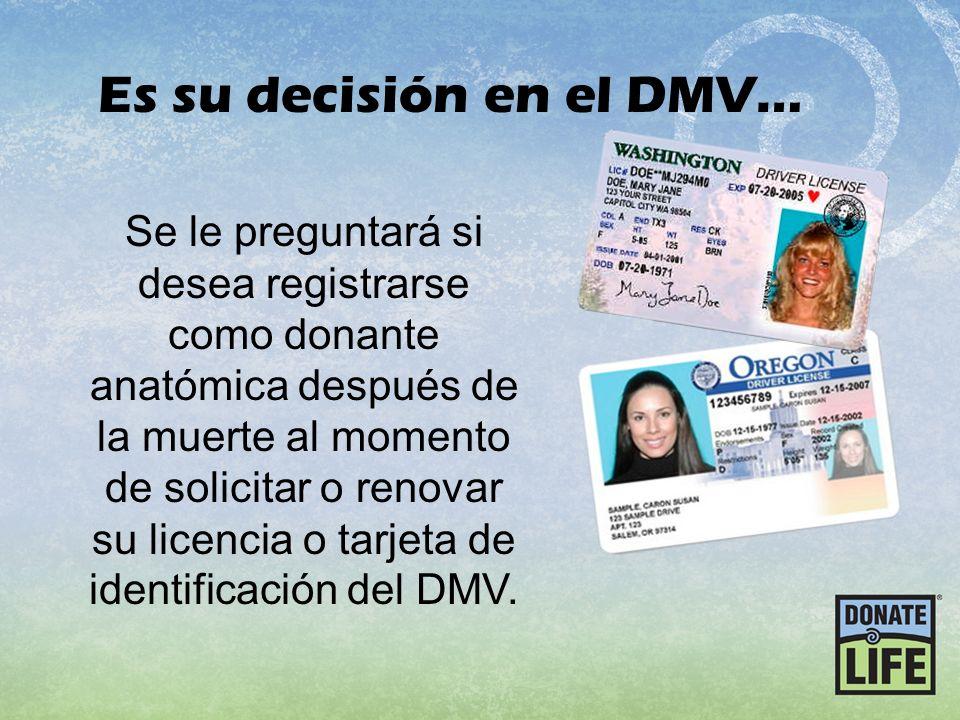 Es su decisión en el DMV…