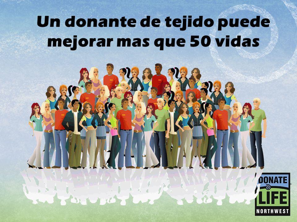 Un donante de tejido puede mejorar mas que 50 vidas