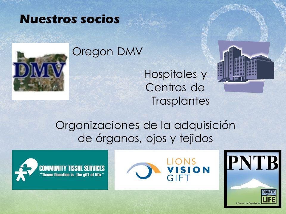 Nuestros socios Oregon DMV Hospitales y Centros de Trasplantes