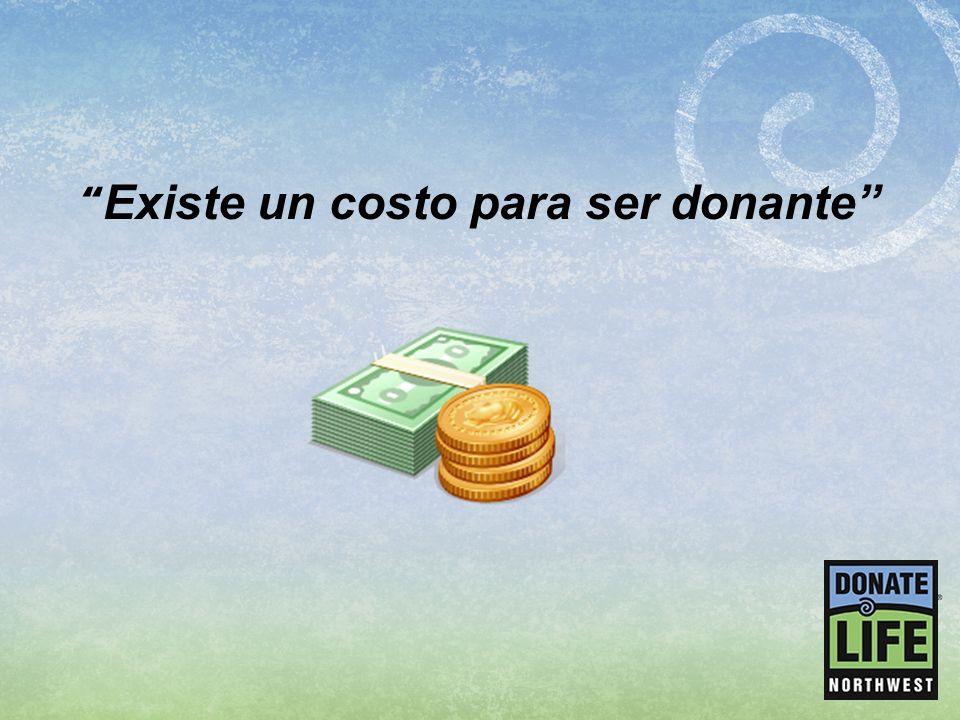 Existe un costo para ser donante