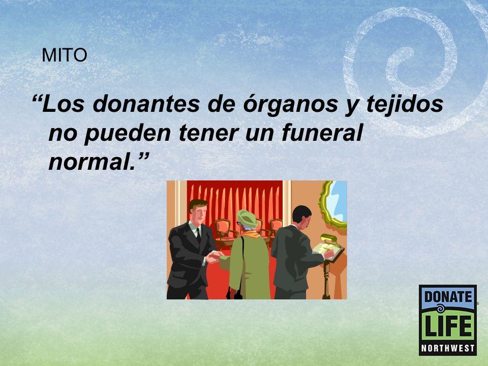 Los donantes de órganos y tejidos no pueden tener un funeral normal.
