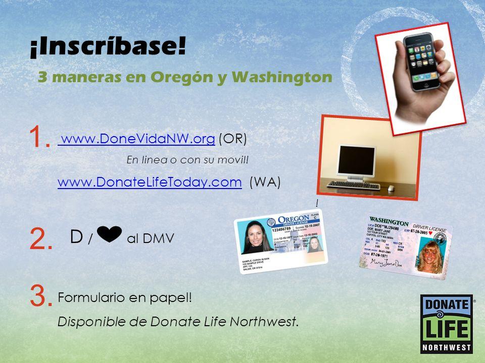 1. 2. 3. ¡Inscríbase! D / al DMV 3 maneras en Oregón y Washington