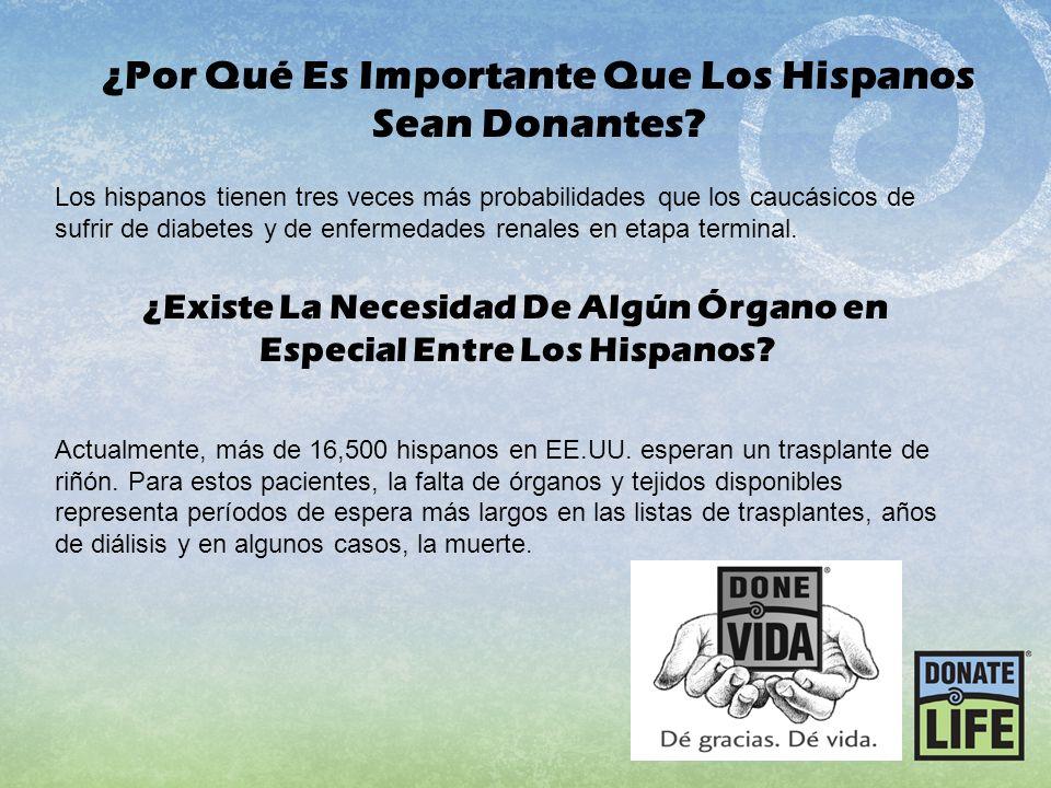 ¿Por Qué Es Importante Que Los Hispanos Sean Donantes