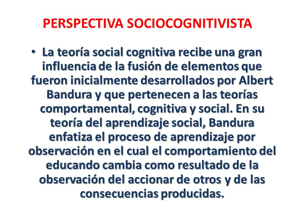 PERSPECTIVA SOCIOCOGNITIVISTA