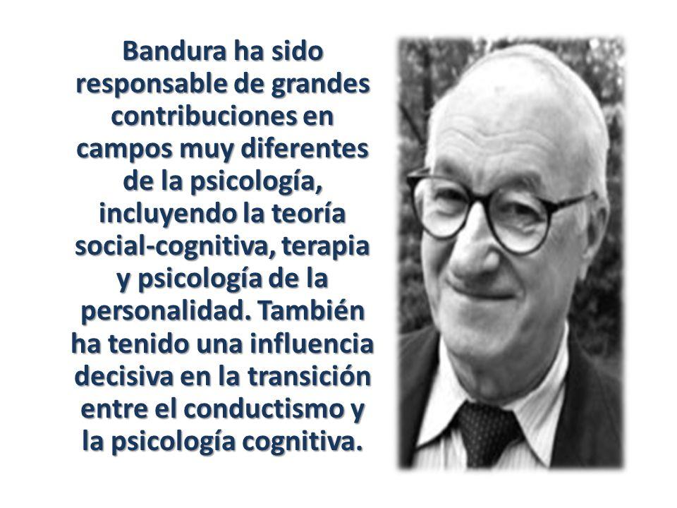 Bandura ha sido responsable de grandes contribuciones en campos muy diferentes de la psicología, incluyendo la teoría social-cognitiva, terapia y psicología de la personalidad.