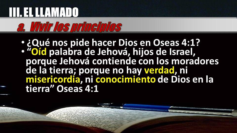 III. EL LLAMADO a. Vivir los principios