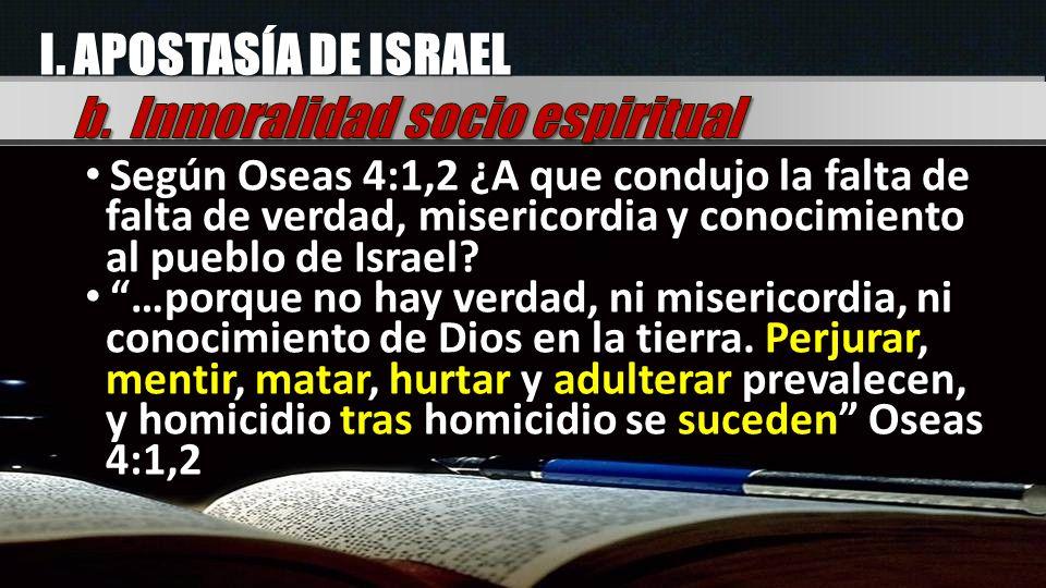 b. Inmoralidad socio espiritual